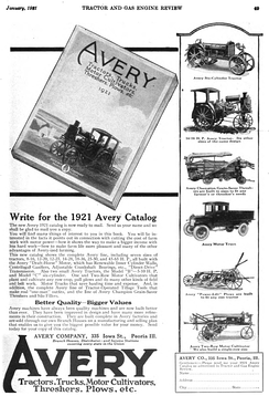 An advertisement for the Avery Company in Tractor and Gas Engine Review, January 1921. Its product line for 1921 included tractors, trucks, threshers, plows, motor cultivators, and other implements.