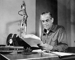 Boris Karloff hosted a weekly children's radio program on WNEW in the early 1950s.  The program also became popular with adults.