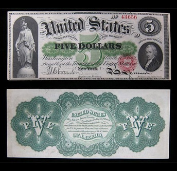 "A $5 United States Note of the series of 1862 popularly known as a ""greenback"". owing to the color of ink used on the reverse"