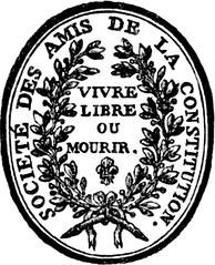 Seal of the Jacobin Club from 1789–1792, during the transition from absolutism to constitutional monarchy