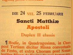 In the older Roman Missal, feast days falling on or after February 24 are celebrated one day later in leap year.