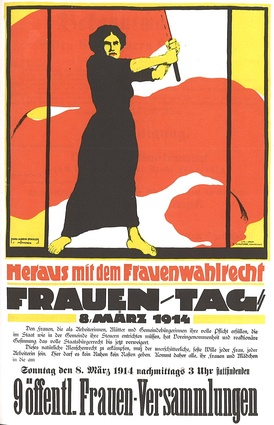 "Poster of the German Women's Movement, 1914:""Heraus mit dem Frauenwahlrecht"" (= ""Get out with Women's Suffrage"")"