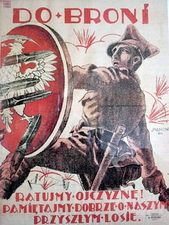 "Polish propaganda poster. Text reads: ""To Arms! Save the Fatherland! Remember well our future fate."""