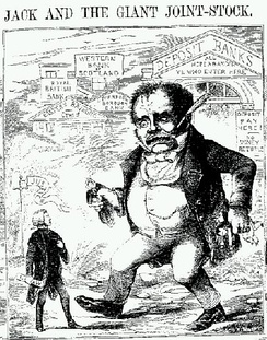 """Jack and the Giant Joint-Stock"", a cartoon in Town Talk (1858) satirizing the 'monster' joint-stock economy that came into being after the Joint Stock Companies Act 1844."
