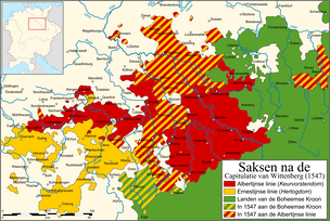 Saxony after the 1547 Capitulation of Wittenberg:  Albertine lands of Maurice (now with electoral privilege, acquisitions, including previously shared lands)  Ernestine lands of John Frederick (now stripped of the electoral privilege)  Lands of the Bohemian Crown, plus acquisitions
