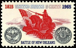 Battle of New Orleans postage stamp depicting Andrew Jackson. Issued in 1965 to commemorate the 150th anniversary of the Battle of New Orleans, Chalmettte Plantation, Jan. 8–18.