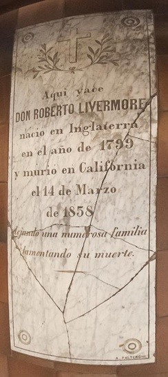 Robert Livermore's grave marker currently in the mission floor. Note the date of death at 14 March 1858.