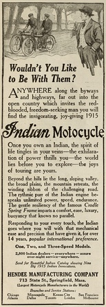 """Wouldn't You Like to Be With Them?"" A 1915 advertisement for the Indian Motocycle."