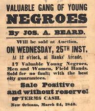 1840 poster of slaves for sale in New Orleans.