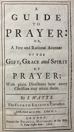 "The title page of Isaac Watts' ""Guide to Prayer"", fourth edition, 1725"