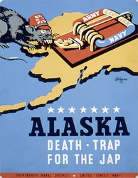 "US military propaganda poster from 1942/43 for Thirteenth Naval District, United States Navy, showing a rat with stereotypical attire representing Japan, approaching a mousetrap labeled ""Army – Navy – Civilian"", on a background map of the Alaska Territory, referred to as future ""Death-Trap For The Jap""."