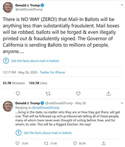 "The two tweets on May 26, 2020 from President Trump that Twitter had marked ""potentially misleading"" (inserting the blue warning icon and ""Get the facts..."" language) that led to the executive order"