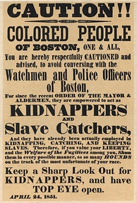 Massachusetts had abolished slavery in 1783, but the Fugitive Slave Law of 1850 required government officials to assist slavecatchers in capturing fugitives within the state.