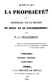 What Is Property?, influential anarchist work by Pierre-Joseph Proudhon