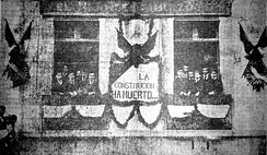 "A banner (1903) at the office of opposition magazine El hijo de Ahuizote reads: ""The Constitution has died..."" (La Constitución ha muerto...)"