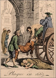 The Great Plague of London, in 1665, killed up to 100,000 people.