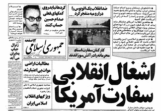 "A headline in an Islamic Republican newspaper on November 5, 1979, read ""Revolutionary occupation of U.S. embassy""."
