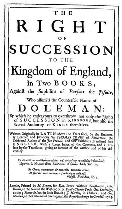 Title page from 1703, English translation of a Latin work of Sir Thomas Craig, a reply to the Conference about the next Succession to the Crown of England (1595) of Robert Persons on the succession to Elizabeth I
