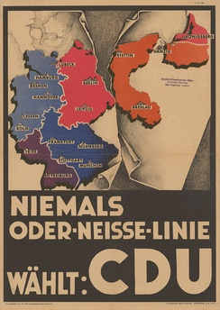 "CDU's election poster (1947): ""Never Oder-Neisse line – vote CDU"""