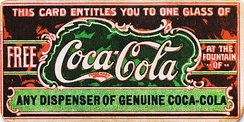 Believed to be the first coupon ever, this ticket for a free glass of Coca-Cola was first distributed in 1888 to help promote the drink. By 1913, the company had redeemed 8.5 million tickets.[5]