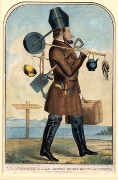 """Independent Gold Hunter on His Way to California"", circa 1850. The gold hunter is loaded down with every conceivable appliance, much of which would be useless in California. The prospector says: ""I am sorry I did not follow the advice of Granny and go around the Horn, through the Straights, or by Chagres [Panama]."""