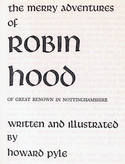 The title page of Howard Pyle's 1883 novel, The Merry Adventures of Robin Hood