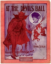 "Sheet music for ""At the Devil's Ball"", by Irving Berlin, United States, 1915."