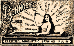 Bonnore's Electro Magnetic Bathing Fluid was claimed to help many unrelated ailments.
