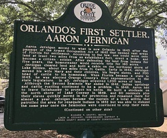 Historical Marker to Orlando's First Settler; Aaron Jernigan migrated to Lake Holden from Georgia in 1843.