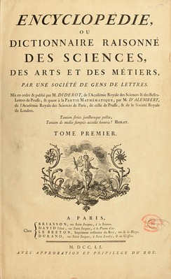 "Encyclopédie is the first French encyclopaedia, a work edited by Denis Diderot and Jean le Rond d'Alembert and many other contributors. It was one of the first encyclopaedias to realise the form we would recognise today, also the first one to include contributions from many named contributors, and perhaps the most famous early encyclopaedia. The 100th title Le Roman vrai de l'Encyclopédie (lit. ""True Novel of the Encyclopaedia"") is dedicated to this work."