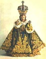 Infant Jesus of Prague, one of several miniature statues of an infant Christ that are much venerated by the faithful