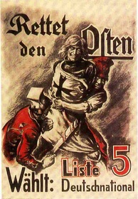 A German National People's Party propaganda poster from 1920 depicts a Teutonic Knight threatened by a Pole and a socialist