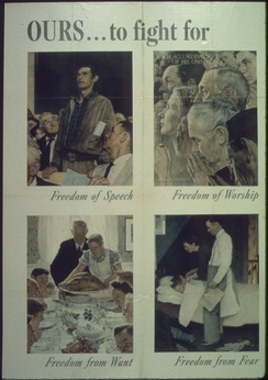 Four Freedoms, a series of paintings meant to describe the freedoms for which allied nations fought in World War II.