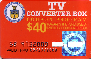 "An example of the NTIA converter box $40 subsidy ""coupon"", which is in the form of a bank card that can only be used as payment for a converter box purchase."
