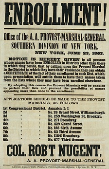 Recruiting poster for the Enrollment Act or Civil War Military Draft Act of the federal government for the conscription of troops for the Union Army in New York City on June 23, 1863