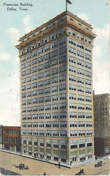 The Praetorian Building in Dallas, completed 1909, was the first skyscraper west of the Mississippi and the tallest in Texas.