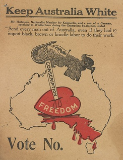 "A 1917 anti-conscription propaganda leaflet imploring voters to ""keep Australia white"". A horde of Asians bearing a dragon flag is shown to the north."