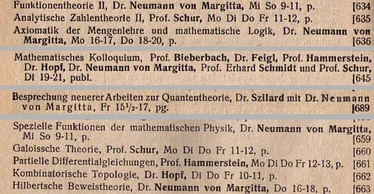 Excerpt from the university calendars for 1928 and 1928/29 of the Friedrich-Wilhelms-Universität Berlin announcing Neumann's lectures on axiomatic set theory and mathematical logic, new work in quantum mechanics and special functions of mathematical physics.