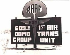 1946/47 sign at Roswell Army Airfield. Note the Mushroom Cloud symbol for the 509th Bomb Group
