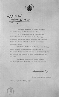 Prime Minister Mackenzie King's request to King George VI for approval that war be declared against Germany in His Majesty's name, 10 September 1939.