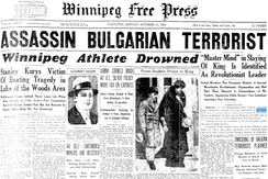 Winnipeg Free Press front page dated 15 October 1934, mentioning the assassination of King Alexander I of Yugoslavia by IMRO member Vlado Chernozemski. He was targeted by the organisation for his harsh policies against Macedonian Bulgarians since the Balkan Wars.[82][83][84]