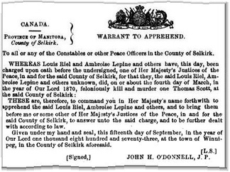 "Copy of the ""Warrant To Apprehend"" Riel and Lépine, issued in Winnipeg"
