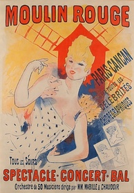 Poster from the cabaret Moulin Rouge in Paris (1890), the spiritual birthplace of the French Cancan dance.