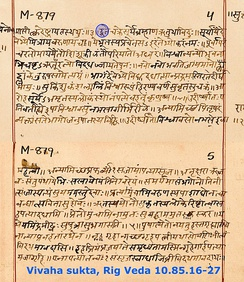The hymn 10.85 of the Rigveda includes the Vivaha-sukta (above). Its recitation continues to be a part of Hindu wedding rituals.[84][85]