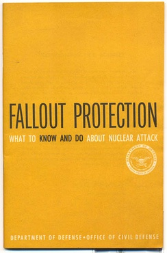 United States Civil Defense booklet Fallout Protection commissioned by McNamara