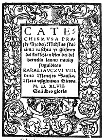The first Lithuanian printed book Catechism of Martynas Mažvydas (1547, Königsberg)