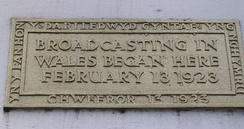 Plaque commemorating the first (radio) broadcast in Wales on 13 February 1923