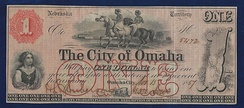 Nebraska Territory, $1 City of Omaha 1857 uniface banknote. The note is signed by Jesse Lowe, in his function as first Mayor of Omaha City. It was issued as scrip in 1857 to help fund the erection of the Territorial capitol building.[24]