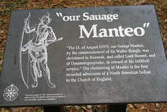 A plaque to commemorate the first indigenous person who was converted to Christianity, Manteo at the Roanoke Colony