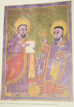 Eusebius of Caesarea and Carpianus depicted as Saints in a gospel book from monastery at Amba Geshan